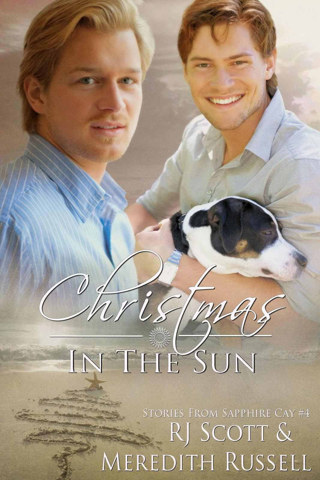 Chase The Sun (Sapphire Cay, book 3) by Meredith Russell and RJ Scott